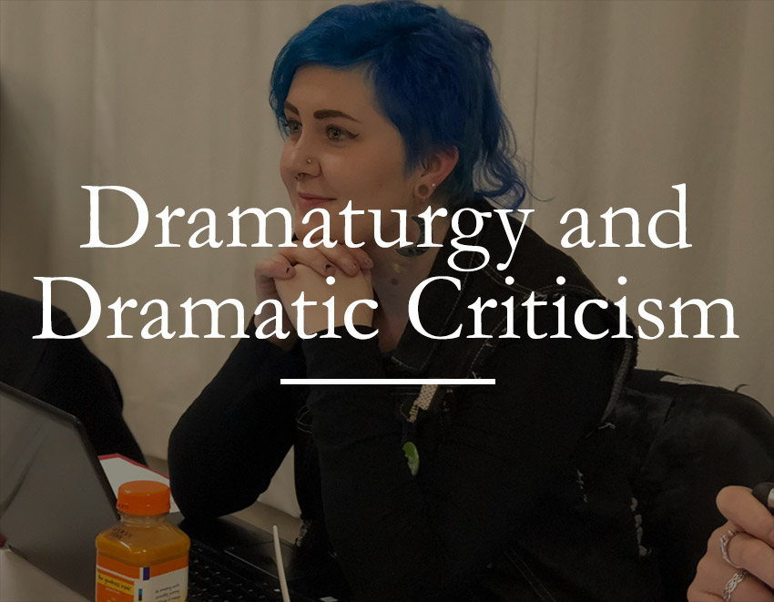 Dramaturgy and Dramatic Criticism image