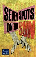 Seven Spots on the Sun