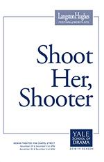 Shoot Her, Shooter